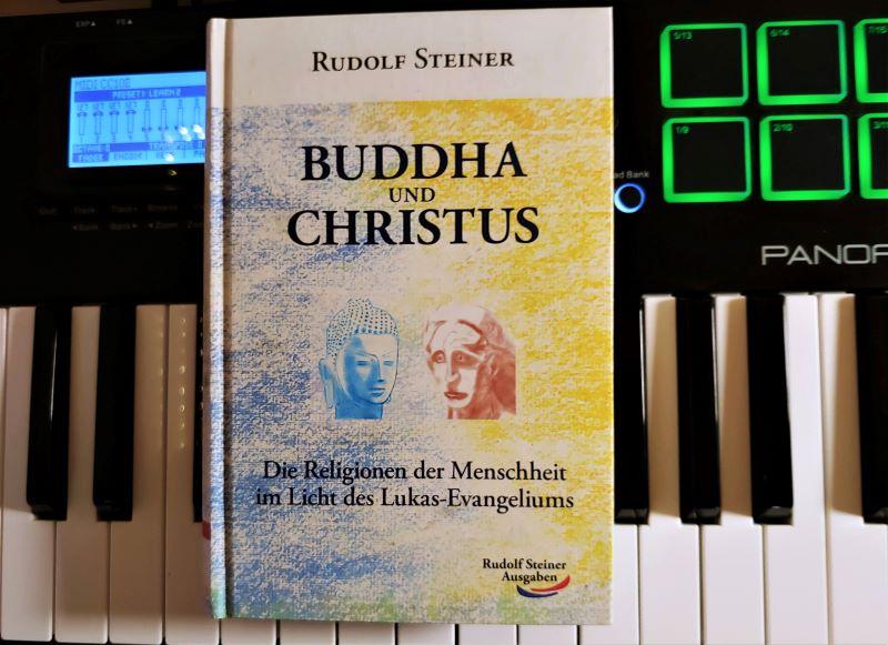 Rudolf Steiner - Buddha und Christus